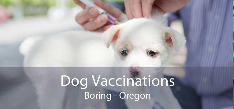 Dog Vaccinations Boring - Oregon
